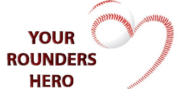 Rounders Hero